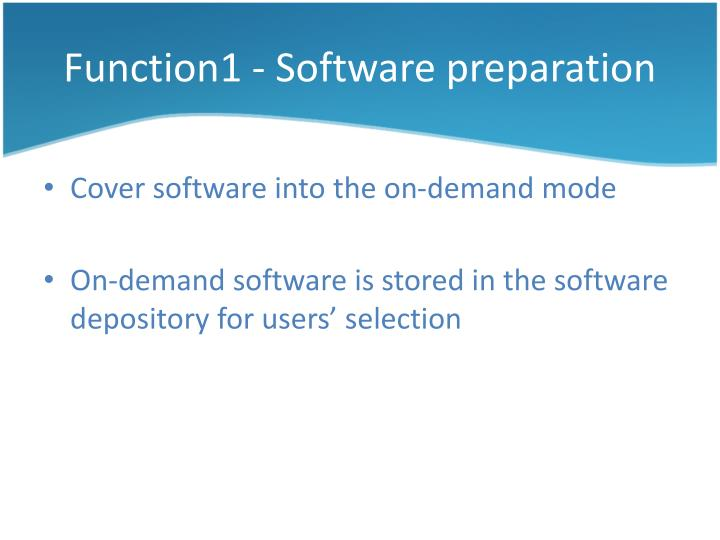 Function1 - Software preparation