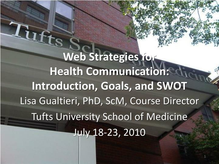 web strategies for health communication introduction goals and swot n.