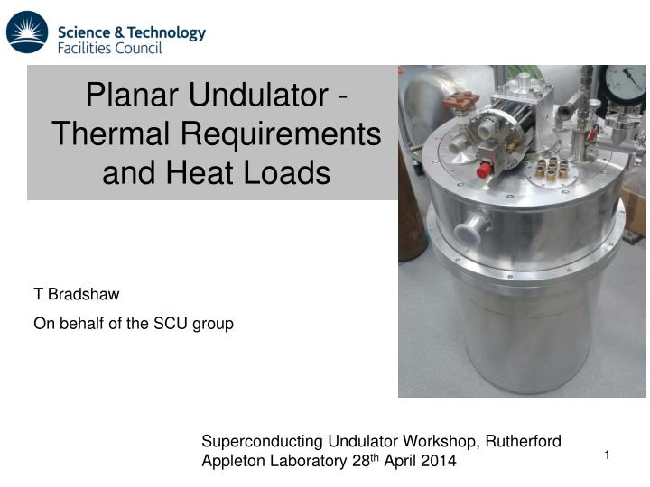planar undulator thermal requirements and heat loads n.