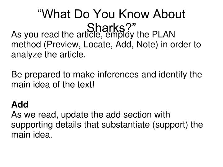 As you read the article, employ the PLAN method (Preview, Locate, Add, Note) in order to analyze the article.