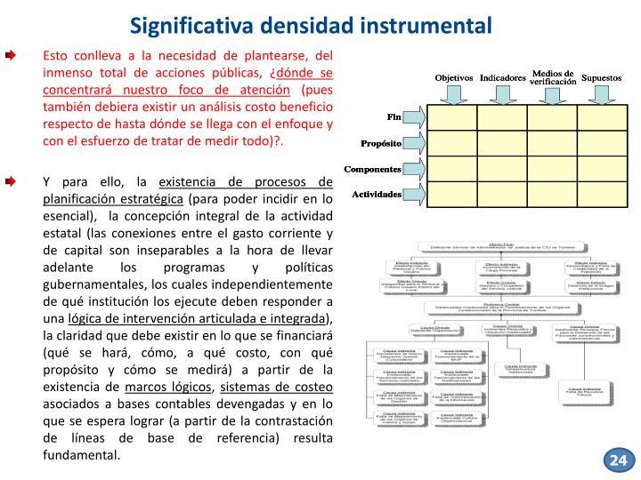 Significativa densidad instrumental