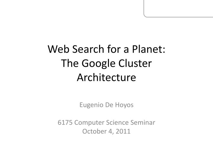 web search for a planet the google cluster architecture n.