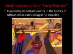 jacob lawrence is a story painter