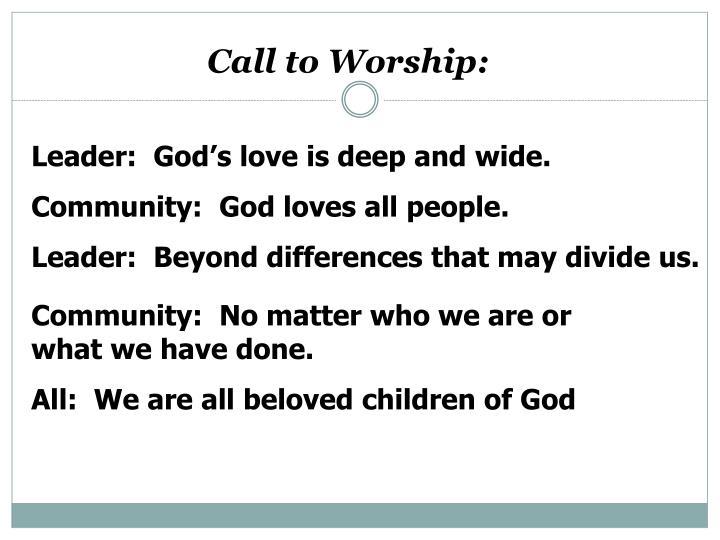 Call to Worship: