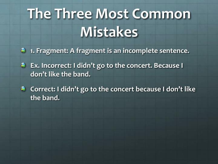 The three most common mistakes