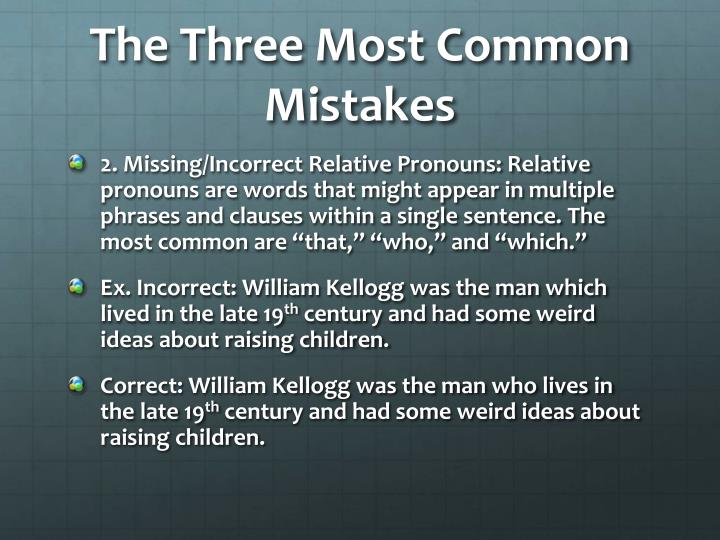 The three most common mistakes1