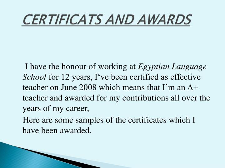CERTIFICATS AND AWARDS