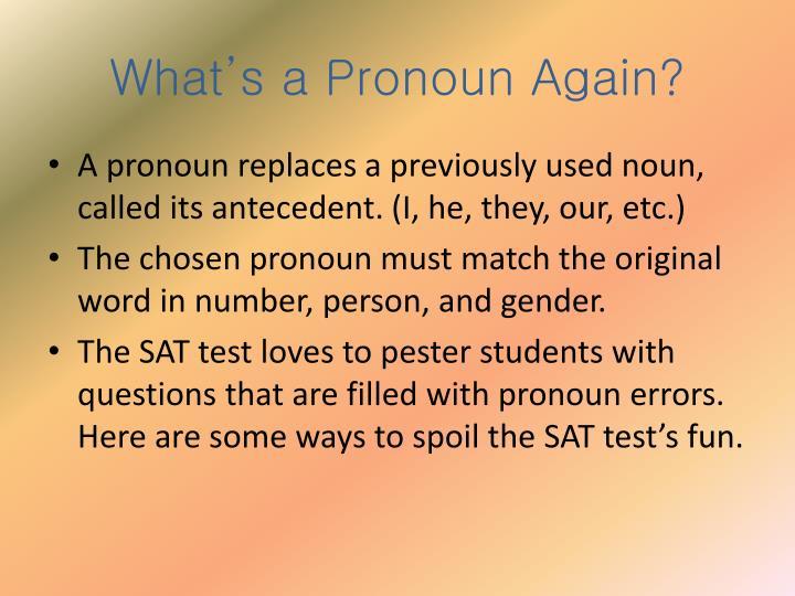 What s a pronoun again