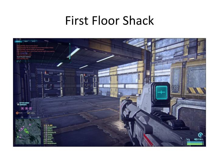 First Floor Shack