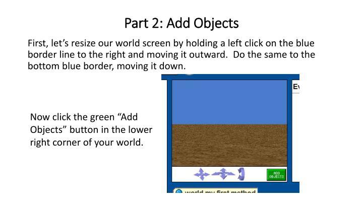 Part 2 add objects