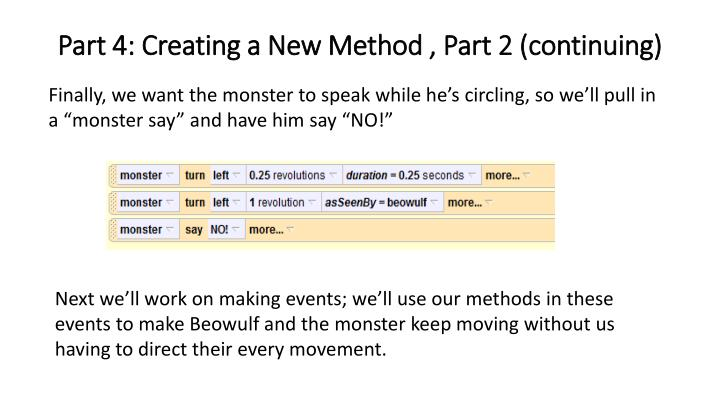 Part 4: Creating a New Method , Part 2 (continuing)