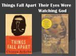 things fall apart their eyes were watching god