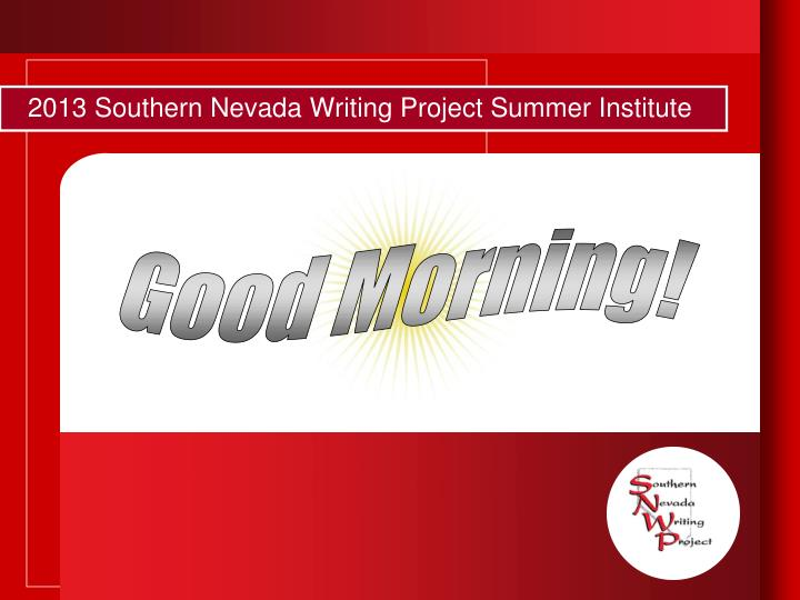 2013 southern nevada writing project summer institute n.