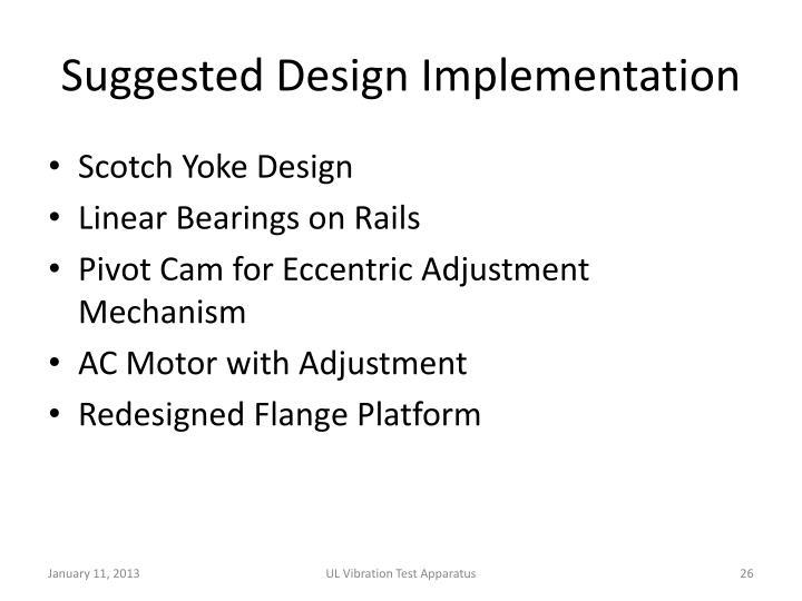Suggested Design Implementation