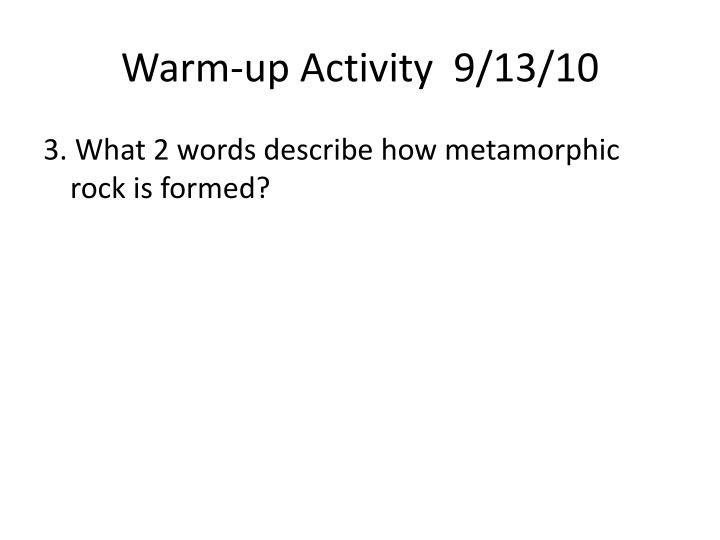 Warm-up Activity  9/13/10