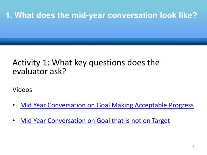 1. What does the mid-year conversation look like?