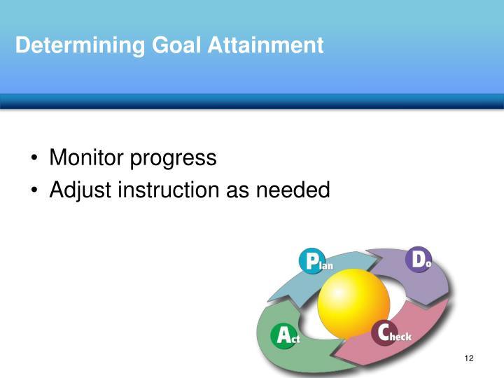 Determining Goal Attainment