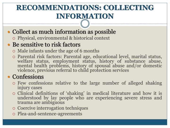 RECOMMENDATIONS: COLLECTING INFORMATION