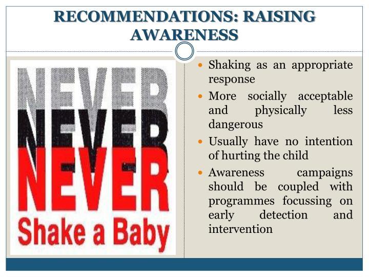 RECOMMENDATIONS: RAISING AWARENESS