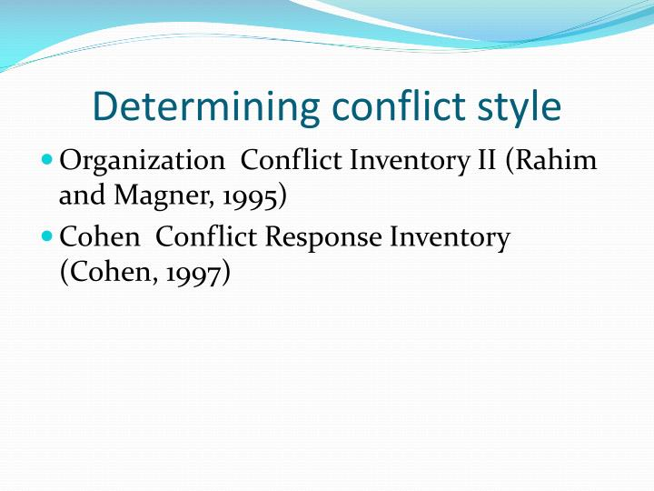 Determining conflict style