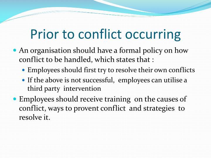 Prior to conflict occurring