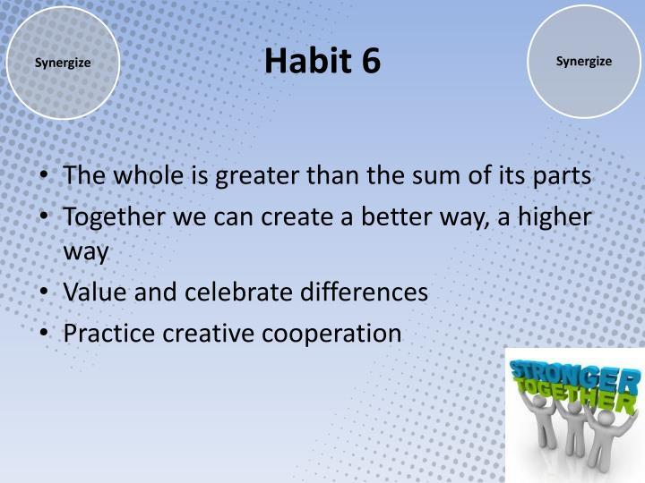 Habit 6