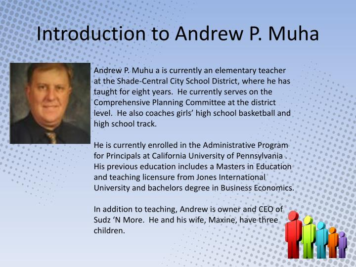 Introduction to andrew p muha