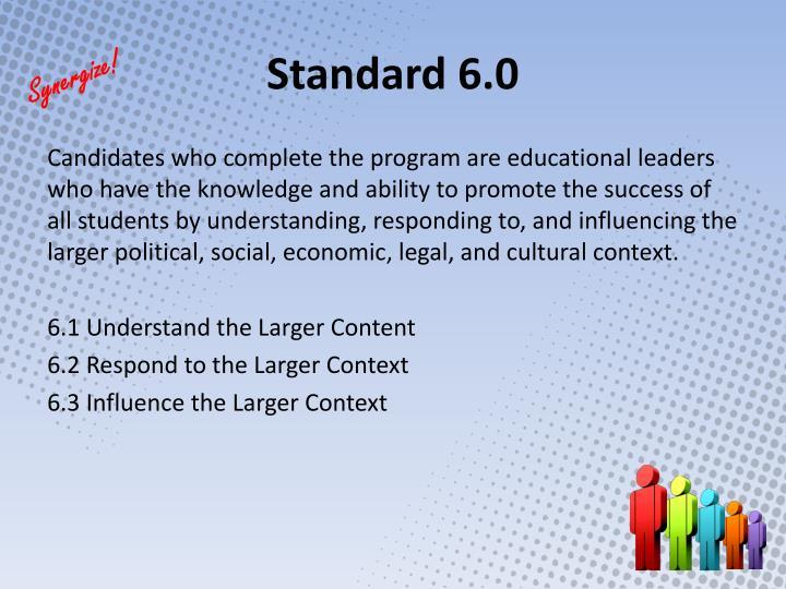 Standard 6.0