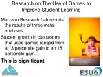 research on the use of games to improve student learning