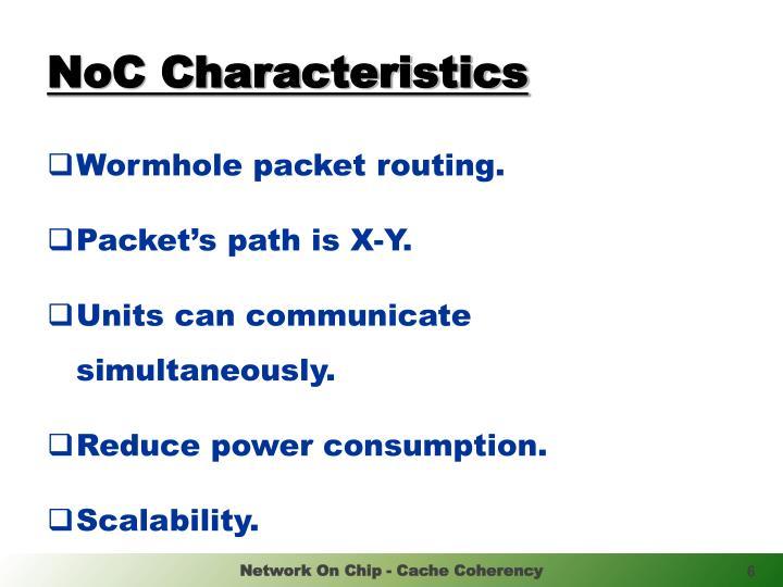 NoC Characteristics