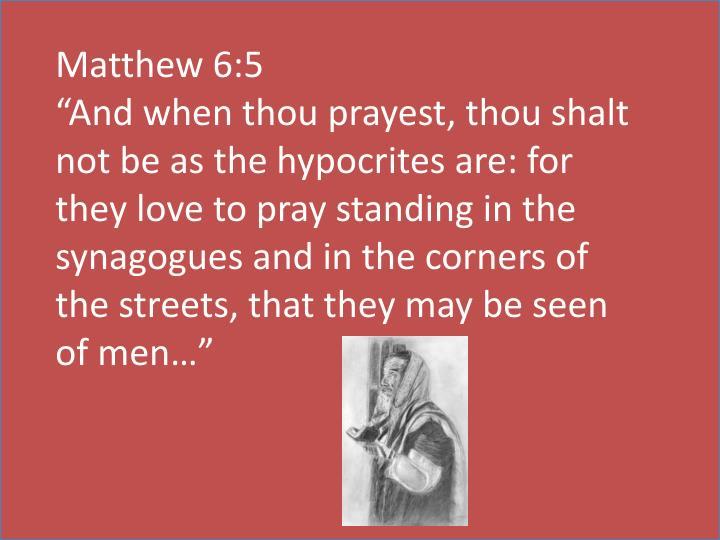 Matthew 6:5