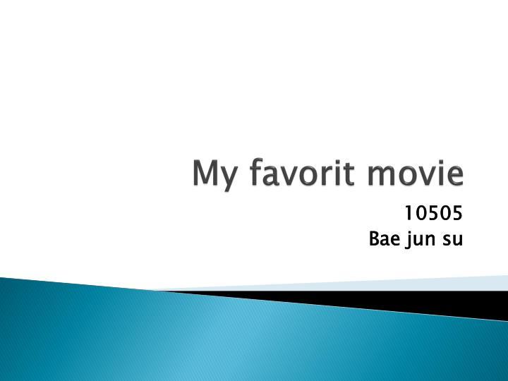 My favorit movie