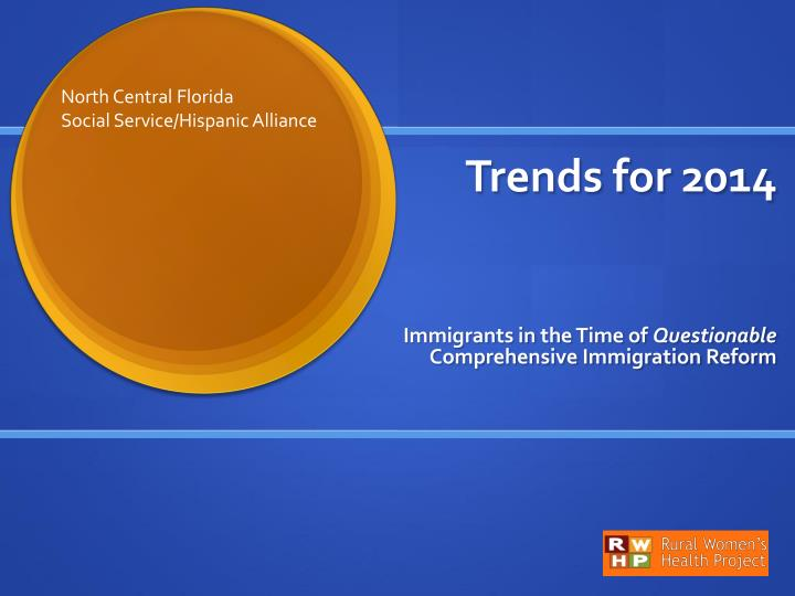 Trends for 2014