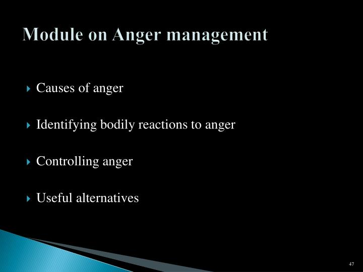 Module on Anger management