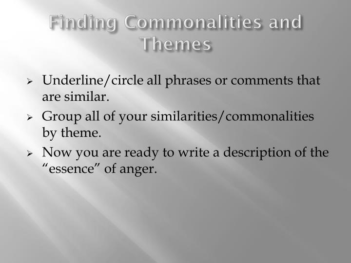 Finding Commonalities and Themes