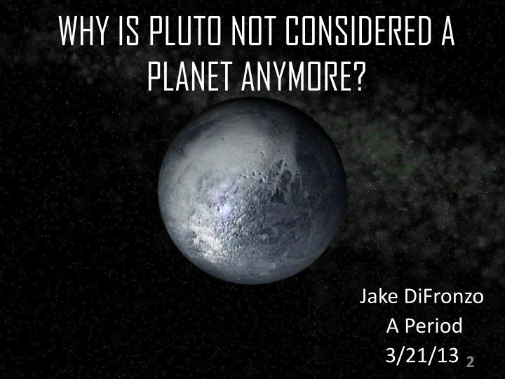 Why is pluto not considered a planet anymore
