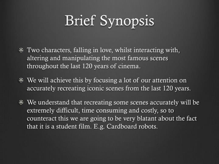 Brief synopsis