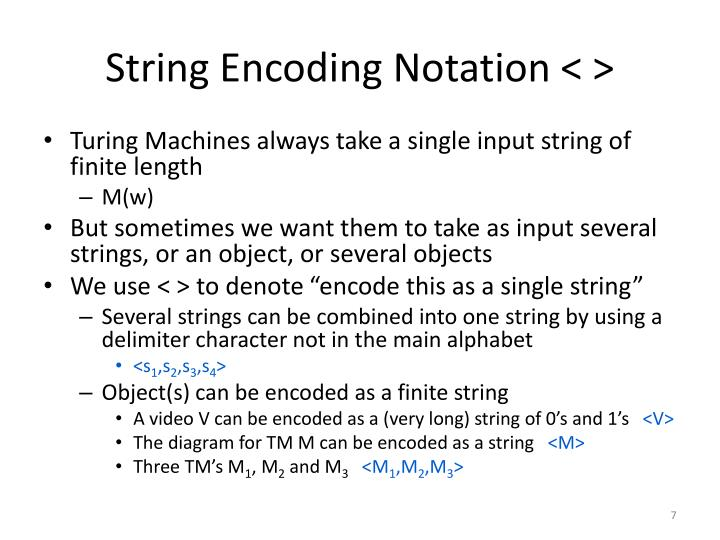 String Encoding Notation < >