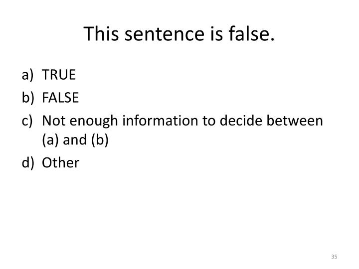 This sentence is false.
