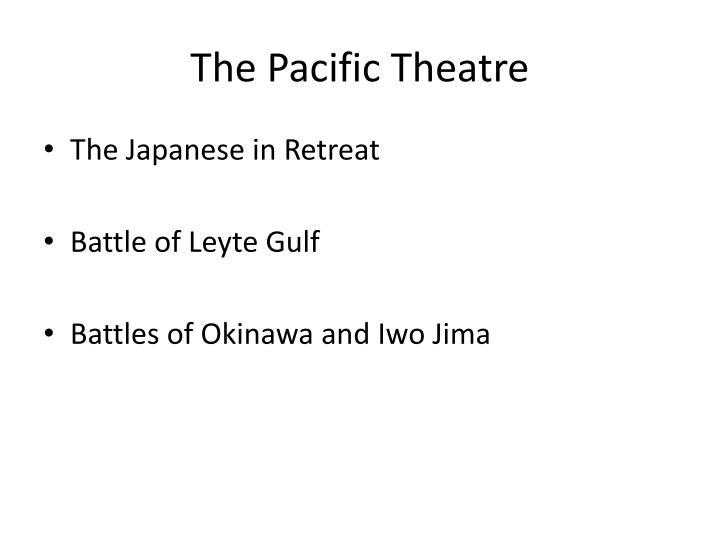 The Pacific Theatre