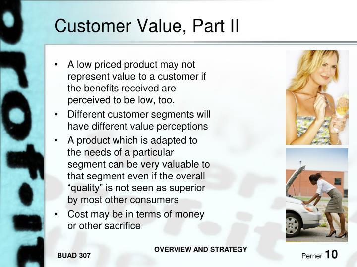 Customer Value, Part II