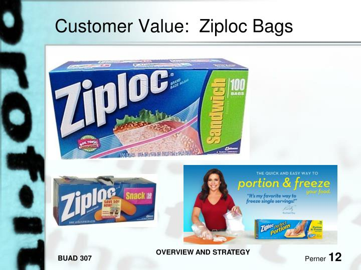 Customer Value:  Ziploc Bags