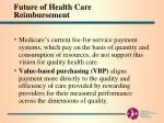 future of health care reimbursement2