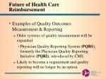 future of health care reimbursement9