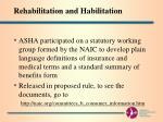 rehabilitation and habilitation
