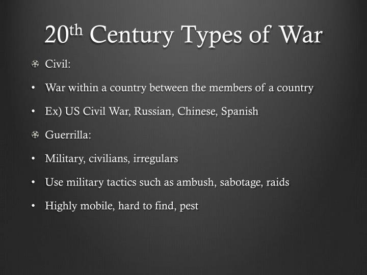 20 th century types of war