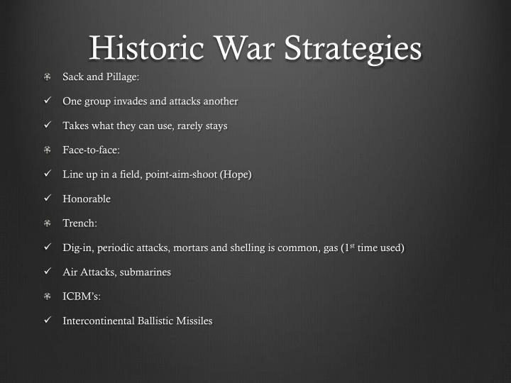Historic w ar strategies