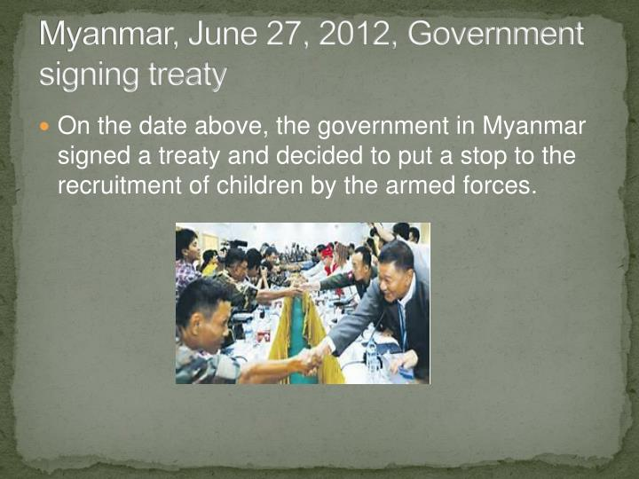 Myanmar, June 27, 2012, Government signing treaty