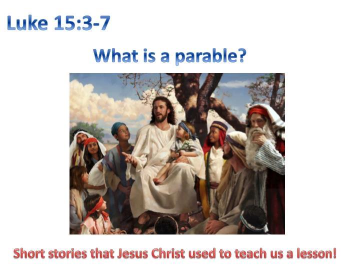 Luke 15 3 7