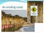 an eroding coast